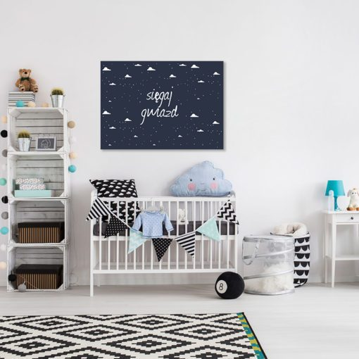 obraz do pokoju dziecka sięgaj gwiazd