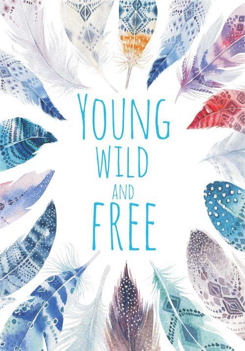 "plakat z napisem ""Young, wild and free"""
