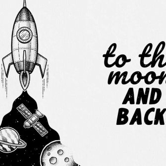 Komplet plakatów z maksymą: to the moon and back